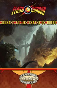 Flash Gordon RPG: GM Screen & Journey to the Center of Mongo